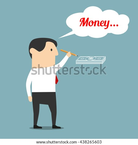Financial planning and wealth concept design. Cartoon businessman is drawing a bundle of dollar bills with thought bubble above head with text Money - stock vector