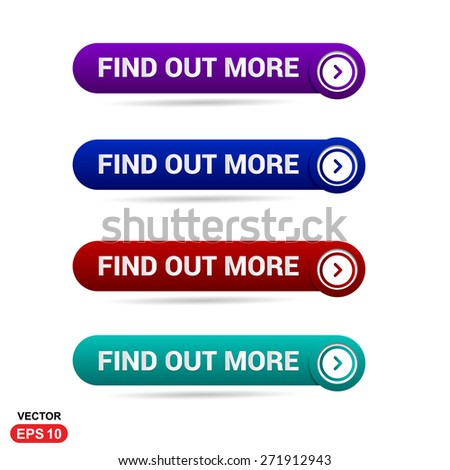 Find Out More Icon Button. Abstract beautiful text button with icon. Purple Button, Blue Button, Red Button, Green Button, Turquoise button. web design element. Call to action gray icon button - stock vector