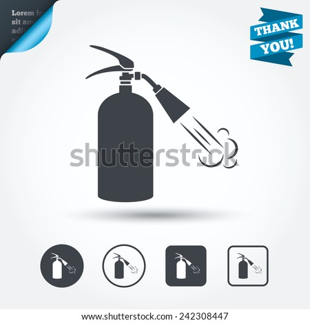 Fire extinguisher sign icon. Fire safety symbol. Circle and square buttons. Flat design set. Thank you ribbon. Vector - stock vector