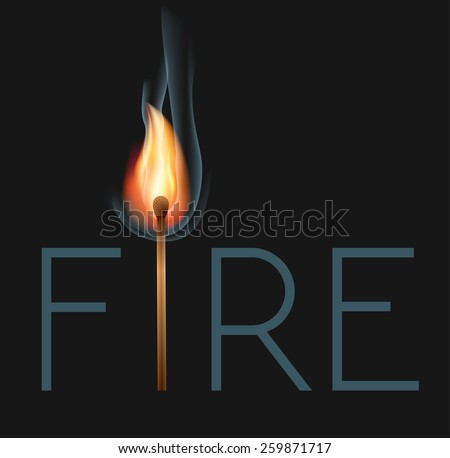 Fire lettering with burning match - stock vector