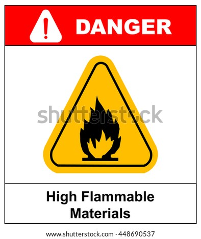 Fire warning sign in yellow triangle. High Flammable Materials - stock vector