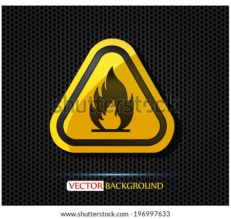 Fire warning sign on white - stock vector