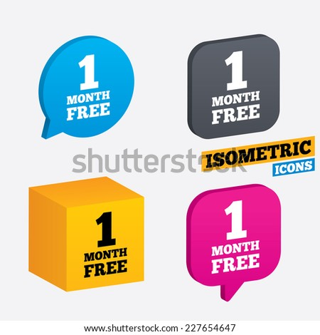 First month free sign icon. Special offer symbol. Isometric speech bubbles and cube. Rotated icons with edges. Vector - stock vector