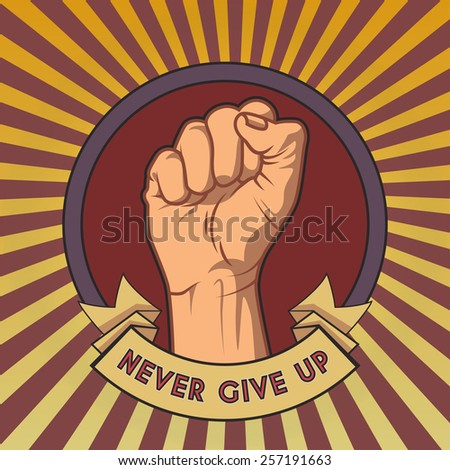Fist in the round frame with ribbons on vintage background. The power of will retro poster - stock vector