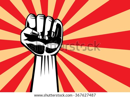 Fist of revolution. Hand up for showing power of our. Illustration in pop art and retro style. - stock vector