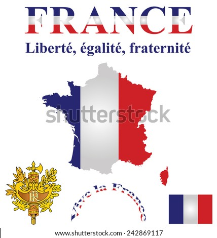 Flag and coat of arms of the French Republic overlaid on detailed outline country map isolated on white background motto Liberty Equality Fraternity - stock vector