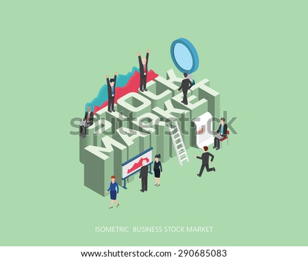Flat 3d isometric vector illustration stock market concept design, Abstract urban modern style, high quality business series.  - stock vector