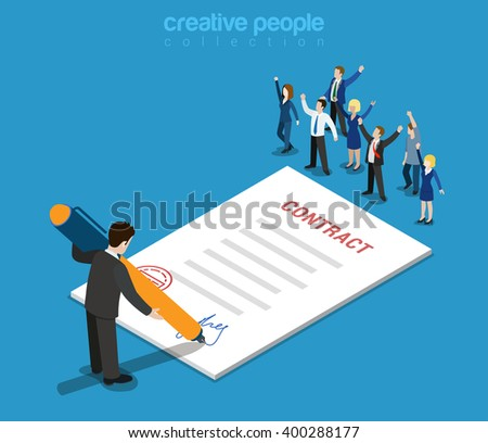 Flat 3d web isometric contract signature and casual micro people infographic concept vector. Little happy joyful business people paper sheet businessman signing. Creative people collection. - stock vector