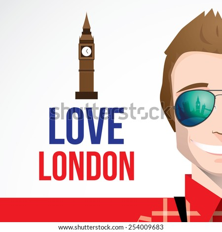 Flat design character young smiling man tourist wearing aviator sunglasses with reflection of city skyline. Composition with words I love London and Big Ben tower as touristic concept - stock vector