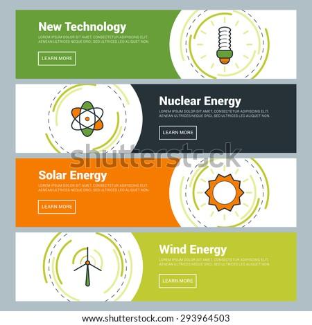 Flat Design Concept. Set of Vector Web Banners. New Technology, Nuclear Energy, Solar Energy, Wind Energy - stock vector