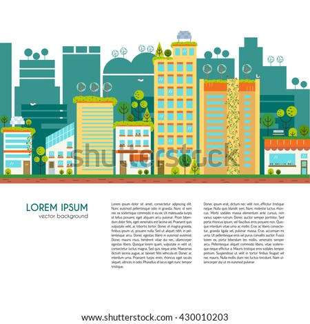 Flat design vector illustration with ecology city. Green city concept with eco icons. Green energy - green house, wind turbines, solar panels. - stock vector