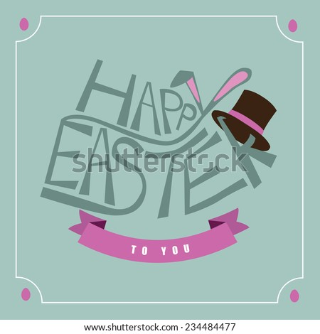 Flat hand drawn bunny typography Easter greeting card design EPS 10 vector stock illustration - stock vector