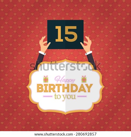 Flat Style Happy Birthday Vector Design. Announcement and Celebration Message Poster, Flyer Age 15 - stock vector