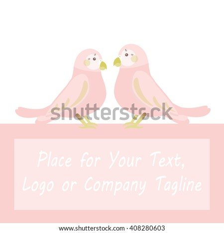Flat vector illustration of loving couple parrots with frame for Your text or company logo. Background for advertisement. Perfect for card, invitation, greetings, congratulation. Tender pink, green  - stock vector