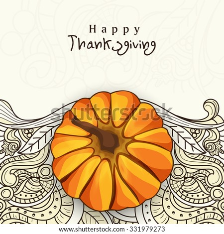 Floral decorated greeting card with pumpkin for Happy Thanksgiving Day celebration. - stock vector
