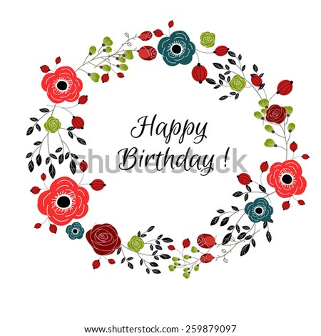 Floral frame for greeting design. Happy Birthday - stock vector