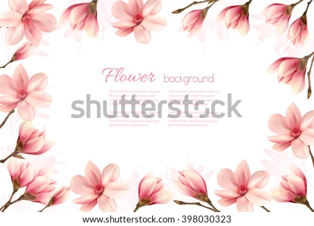 Flower background with a border of pink magnolia blossoms. Vector. - stock vector