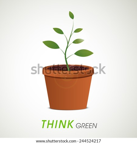 Flowerpot with green plant and Think Green text for Save Plants concept. - stock vector