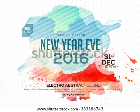 Flyer, Banner or Poster for 2016 New Year's Eve Party celebration. - stock vector