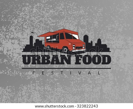 Food truck emblem on grunge grey background. Urban, street food illustrations and graphics. - stock vector