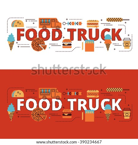 Food truck lettering flat line design with icons and elements for book cover, report header, presentation,illustration, infographics, printing, website banner and landing page. - stock vector