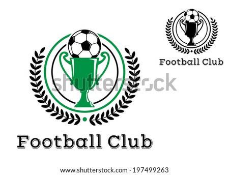 "Football Club Championship crests or emblems with foliate wreath logo enclosing the trophy with football on top with text ""Football Club"" at the foot of the design - stock vector"