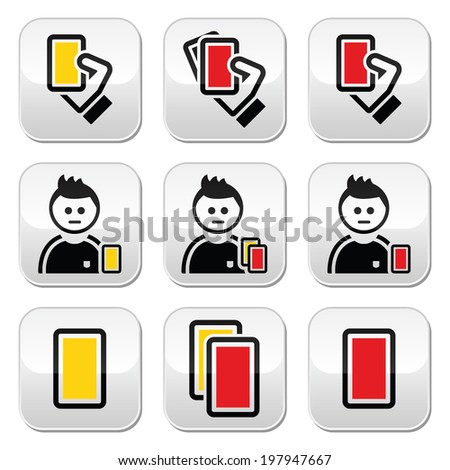 Football or soccer yellow and red card buttons set - stock vector