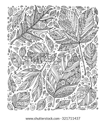 Forest wild leaves. Vector. Hand drawn artwork. Set collection. Bohemia concept for invitations, cards, tickets, congratulations, branding, logo, label. Coloring book page for adult. Black and white - stock vector