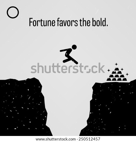 Fortune Favors the Bold - stock vector