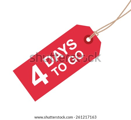 four days to go sign - stock vector