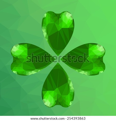 Four- leaf clover - Irish shamrock St Patrick's Day symbol. Useful for your design. Green glass clover. St. Patrick's day green leaf  on green polygonal background. - stock vector