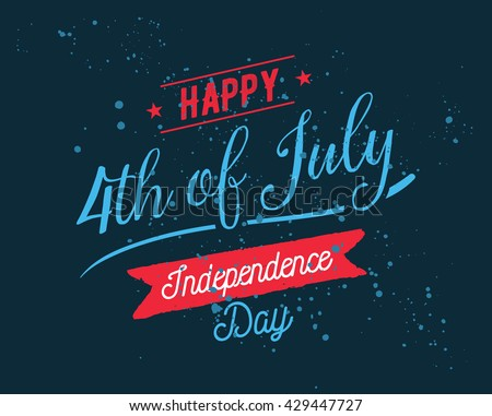 Fourth of July, United Stated independence day greeting. July 4th typographic design. Usable for greeting cards, banners, print. - stock vector