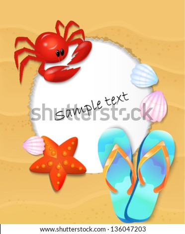 Frame for text with krabo, shells and beach shoes on the background of sand. The concept of a beach holiday. - stock vector