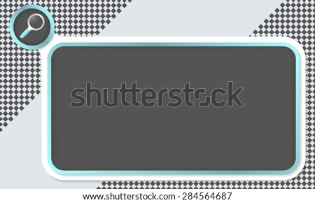 Frame for your text and magnifier - stock vector