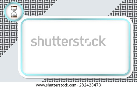 Frame for your text and sand glass - stock vector