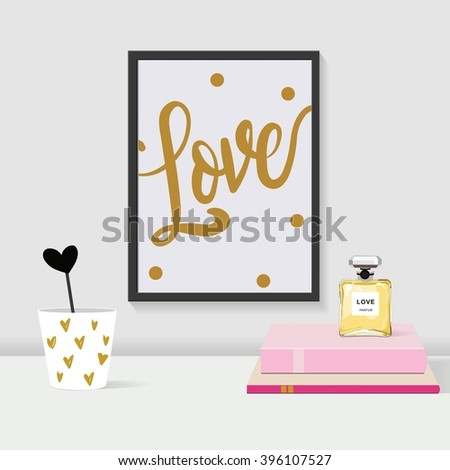 Frame, love, interior, wall art, beauty, girl room, calligraphy - stock vector