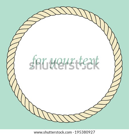 Frame with rope. For your text. Vector. - stock vector