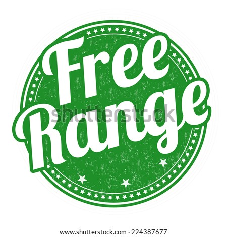 Free range grunge rubber stamp on white background, vector illustration - stock vector
