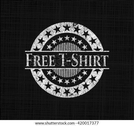 Free T-Shirt chalkboard emblem written on a blackboard - stock vector
