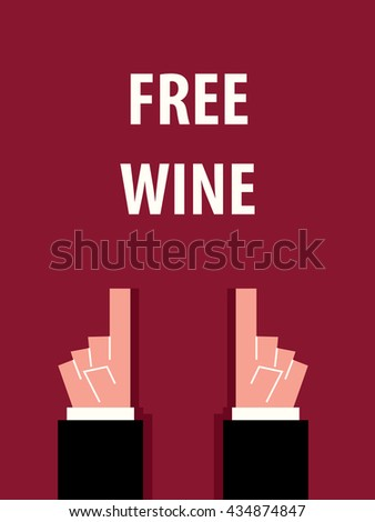 FREE WINE typography vector illustration  - stock vector