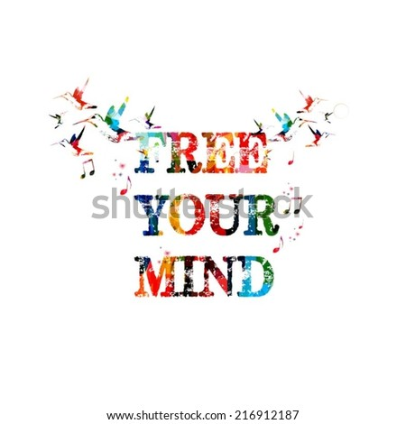 Free your mind inscription - stock vector