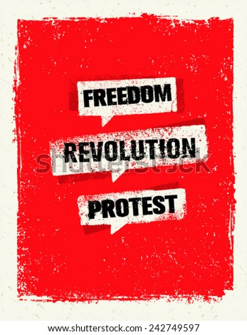 Freedom, Revolution, Protest. Grunge Vector Speech Bubbles on Damaged Background - stock vector