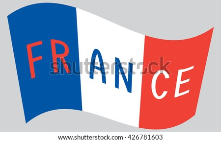 French flag waving with word France on gray background - stock vector
