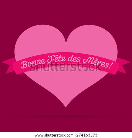 French Heart with ribbon Happy Mother's Day card in vector format. - stock vector