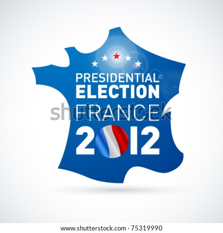 French presidential election in 2012. Vector. - stock vector
