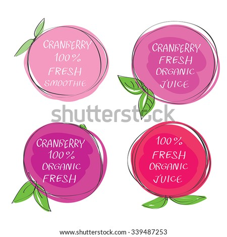 Fresh juice -  Health Food Headings vector set  - Cranberry juice circle stickers with inscription fresh. Calligraphic Organic food hand drawn icons collection isolated on white background. Eps 10. - stock vector