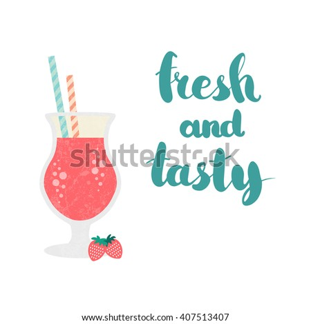 Fresh smoothie made in flat style. Fruit smoothie. Healthy life concept. Smoothie in glass. Organic raw shake. Vector smoothie with text Fresh and tasty. Fresh and tasty smoothie.  - stock vector