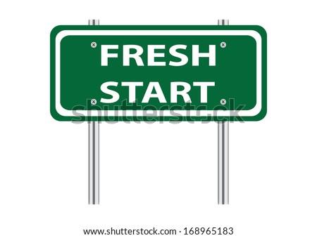 Fresh Start Green Road Sign. Vector - stock vector