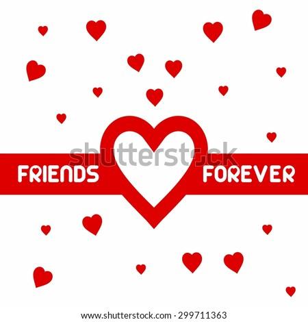 Friends Forever Love Banner - Elegant beautiful card design for friendship day. vector illustration - stock vector