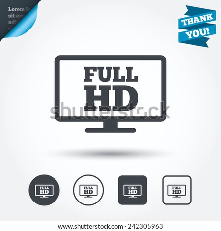 Full hd widescreen tv sign icon. High-definition symbol. Circle and square buttons. Flat design set. Thank you ribbon. Vector - stock vector